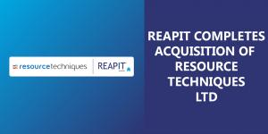 REAPIT_COMPLETES_ACQUISITION_OF_RESOURCE_TECHNIQUES_LTD
